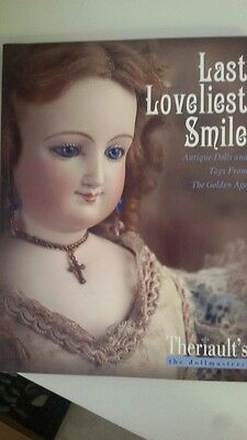last love list smile antique dolls and toys from the golden age 2009