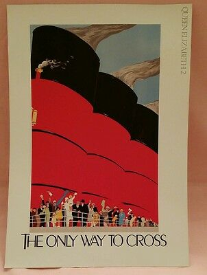 Cunard QE2 Queen Elizabeth 2 The Only Way to Cross Poster