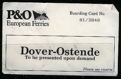 UK  1980s? Dover Ostend P&O boarding card with creases especially at the c