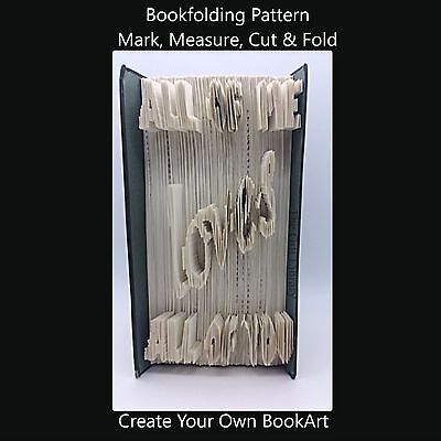 Book Folding Pattern - Cut & Fold - All of me loves all of you