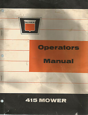 Oliver 415 MOWER OPERATORS MANUAL Tractor 34 PAGES? ORIGINAL AUGUST 1965