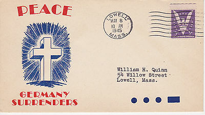 World War Ii Wwii Patriotic Cover - 1945 Peace Germany Surrenders Lowell, Ma Can