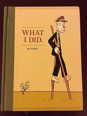WHAT I DID HC by Jason - Fantagraphics