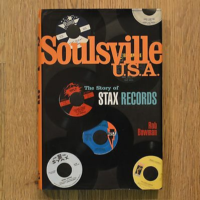 SOULSVILLE USA The Story of Stax Records ROB BOWMAN 1st Edition Hardback