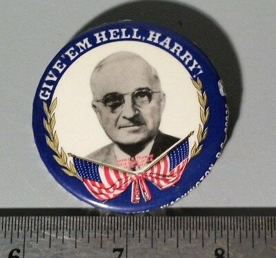 """1975 Democratic National Committee Harry Truman """"Give 'Em Hell Harry"""" Button"""