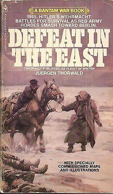 Defeat In The East by Juergen Thorwald