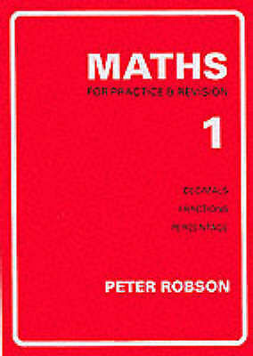 Maths for Practice and Revision: Bk. 1 by Peter Robson (Paperback, 1996)