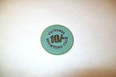 VINTAGE VICTORIA SPORTING CLUB 10 /- Casino Chip