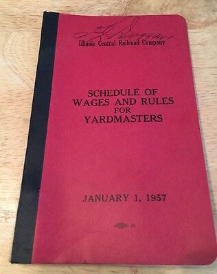Illinois Central Railroad railway ICRR schedule of wages Rules Yardmaster 1957