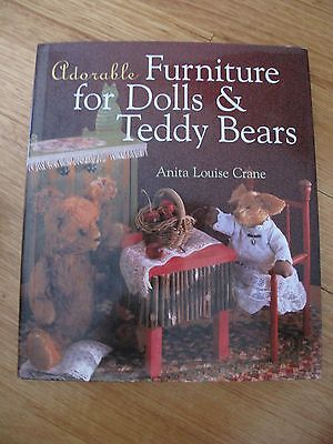 ADORABLE FURNITURE FOR DOLLS & TEDDY BEARS by Anita Louise Crane