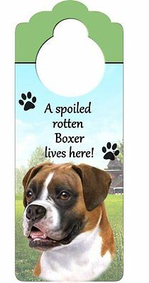 """Boxer, Uncropped Wood Sign """"A Spoiled Rotten Boxer, Uncropped Lives Here""""wi"""