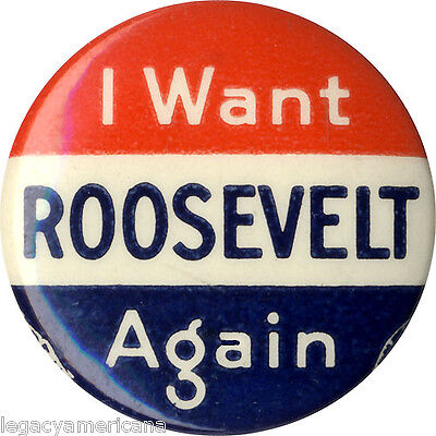 1940 Campaign I WANT Franklin ROOSEVELT AGAIN Third Term Button (3237)