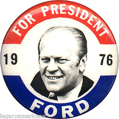 1976 Gerald Ford FOR PRESIDENT Campaign Button (2879)