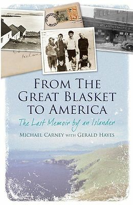 From the Great Blasket to America: The Last Memoir-9781848891654-G010