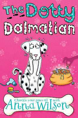The Dotty Dalmatian by Anna Wilson (Paperback, 2012)-9780330545280-G010