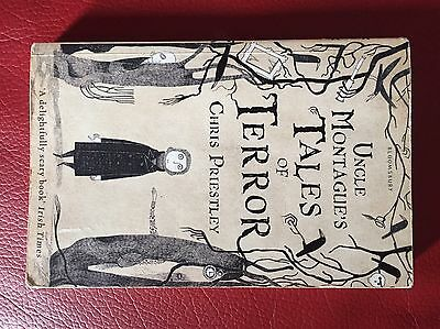 Uncle Montague's Tales of Terror by Chris Priestley (Hardback, 2007)