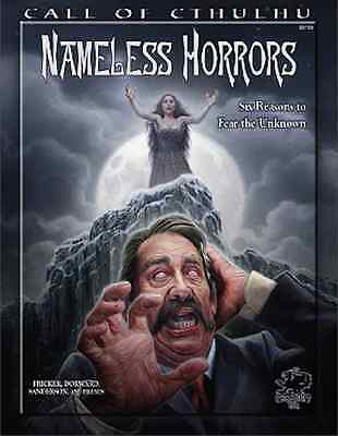 Call of Cthulhu RPG - Nameless Horrors - 6 Horrific Scenarios for CoC 7e - New