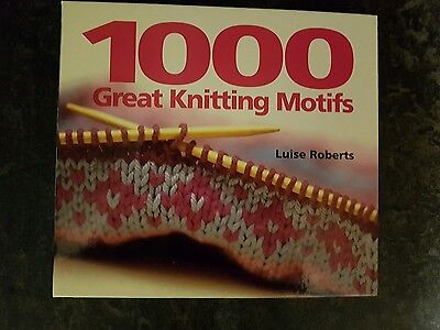 1000 great knitting motifs luise Roberts good condition