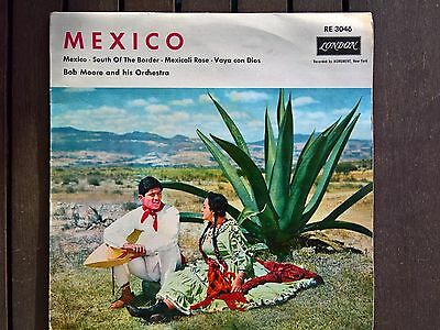 BOB MOORE and his Orchestra - Mexico - Single / 7  - RE 3046 - VG-