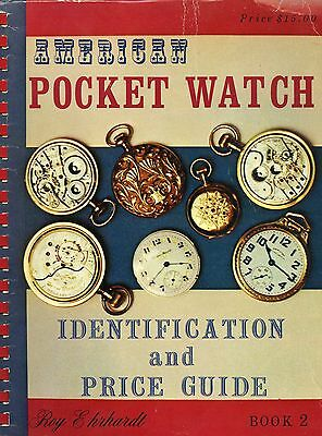 Over 1,000 American Pocket Watches - Types Makers Models / Scarce Book