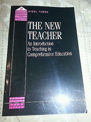 The New Teacher: Introduction to Teaching in Comprehensive Education by N....