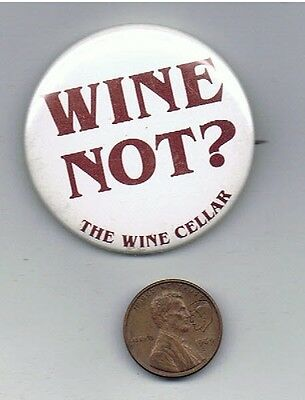 "1980s The Wine Cellar 1.75"" Pinback Button Advertising Bar Restaurant Vineyard"
