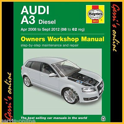 5912 Haynes Audi A3 Diesel (Apr 2008 - Sept 2012) 08 to 62 Service Manual