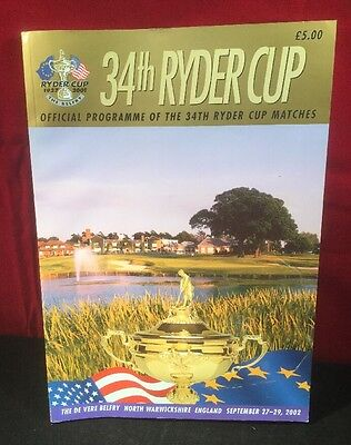 The 2002 Ryder Cup Official Match Programme - 34th Ryder Cup 2002