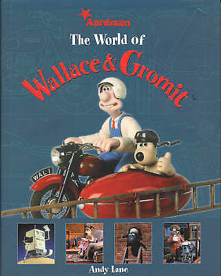The World of Wallace and Gromit by Andy Lane (Hardback, 2004)