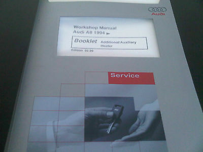 Audi A8 1994 onwards Factory Workshop Manual additional auxiliary heater