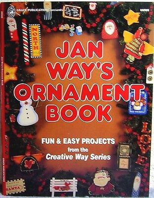 Jan Way's Ornament Book: Christmas Holiday Decorative Tole Painting Project Book