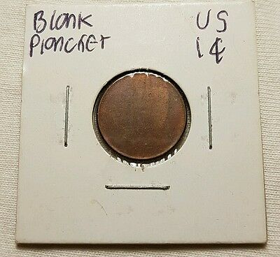 1 cent/penny blank planchet error. Unknown year