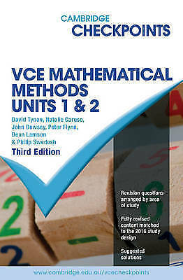 Cambridge Checkpoints VCE Mathematical Methods Units 1 and 2 by John Dowsey, Da…