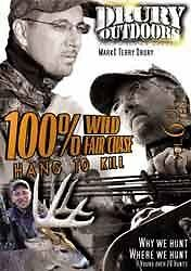 Drury Outdoors 100% Fair Chase Hang to Kill DVD