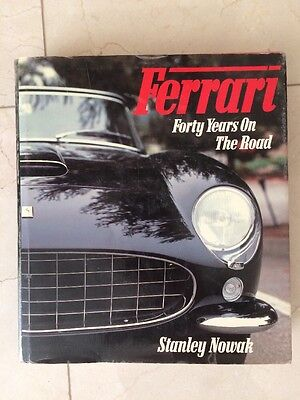 Ferrari Forty Years on the Road Hardcover Book By Stanley Nowak