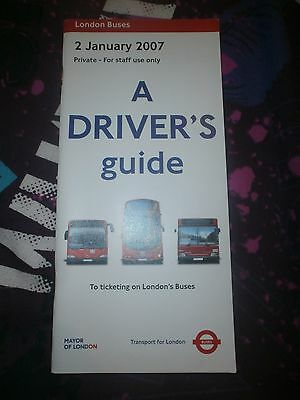 London Transport Booklet-Bus Drivers Guide 2007
