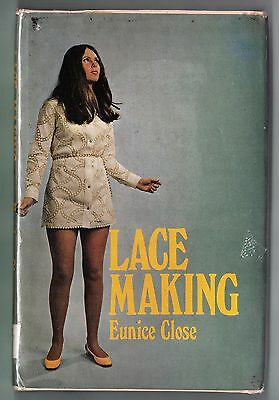 "BOOK ""LACE MAKING""  BY EUNICE CLOSE 1970 ed"