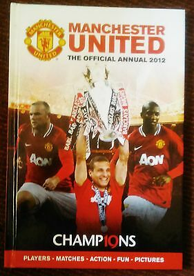 Manchester United Football Club 2012 Official Annual Hardback (New Unread)