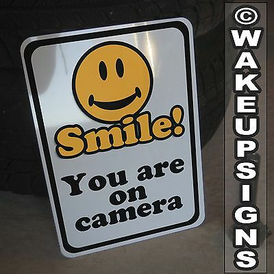 "You're You Are On Camera Smile 10"" By 14"" Your Aluminum Surveillance Sign"