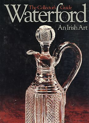 Antique Vintage Irish Waterford Glass - History Patterns Forms Etc / Scarce Book