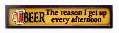 Ram R176 Beer The Reason I Get Up Pub Sign 3D Art FREE Shipping