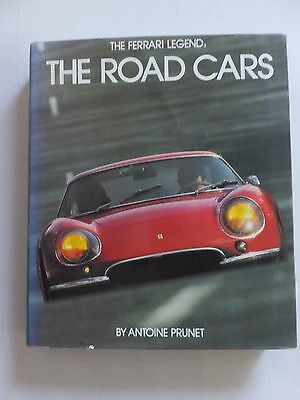 The Ferrari Legend the road cars by Antoine Prunet