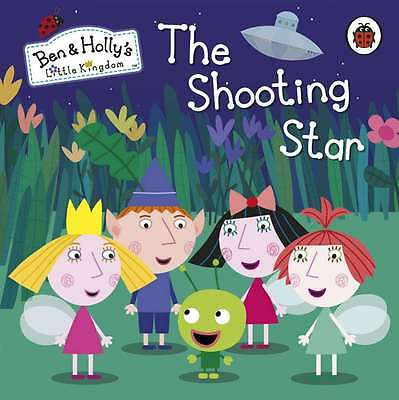 Ben and Holly's Little Kingdom: The Shooting Star Board Book (Ben & Holly's Litt