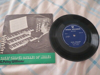 "Great Chapel Organs of Wales - G Peleg Williams - 1972 Original 7"" EP 33rpm"