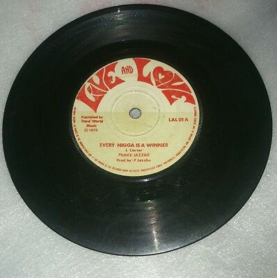 "Prince Jazzbo ~ Every Nigga Is A Winner 7""  Side Two  UK Live And Love 1975 #"
