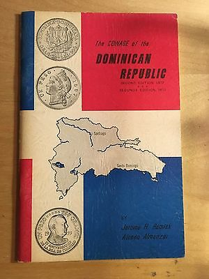The Coins Of The Dominican Republic By Remick and Al Almanzar, 1972