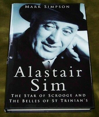 ALASTAIR SIM Star of Scrooge & Belles of St Trinian's Mark Simpson Hardback New