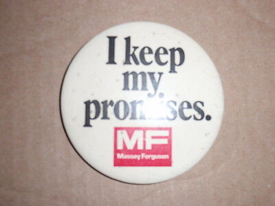 "Vintage Antique ""I Keep My Promises"", Massey Ferguson Advertising Pin-RARE!"