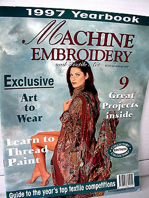 MACHINE EMBROIDERY & Textile Art  YEARBOOK projects tips techniques  Vol 1 No 3