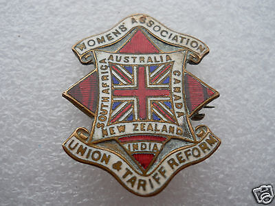 AUSTRALIA,CANADA,INDIA,S.AFRICA WOMENS ASSOCIATION Union and Tariff Reform BADGE